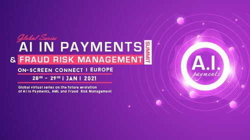 AI in Payments & Fraud Risk Management Summit Europe 2021