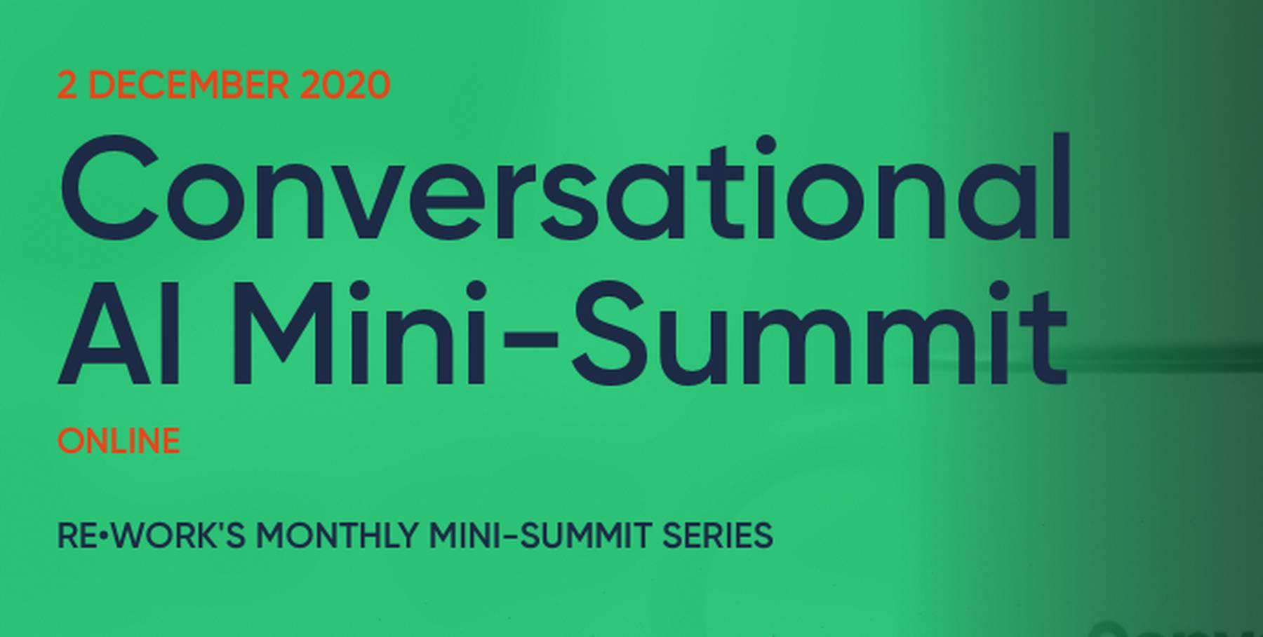Conversational AI Mini-Summit
