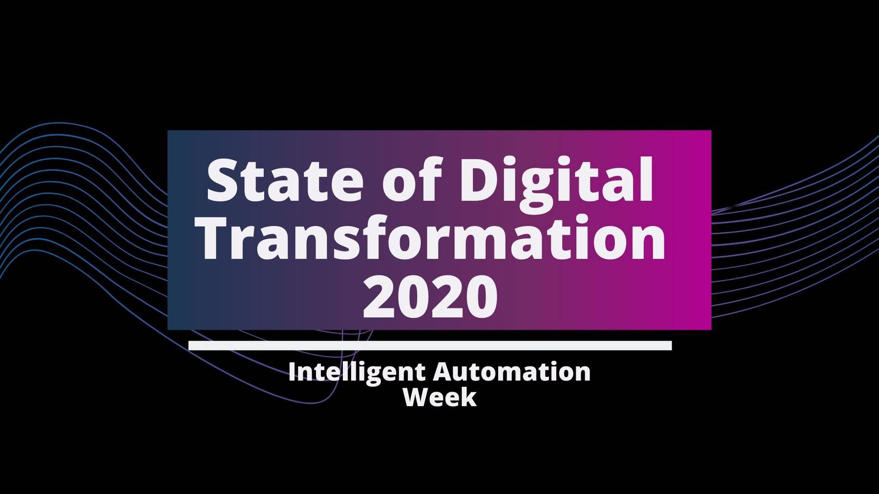 Intelligent Automation Week Digital 2020