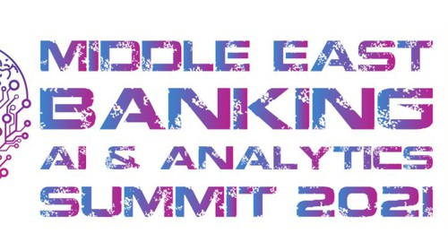 Middle East Banking AI & Analytics Summit 2021
