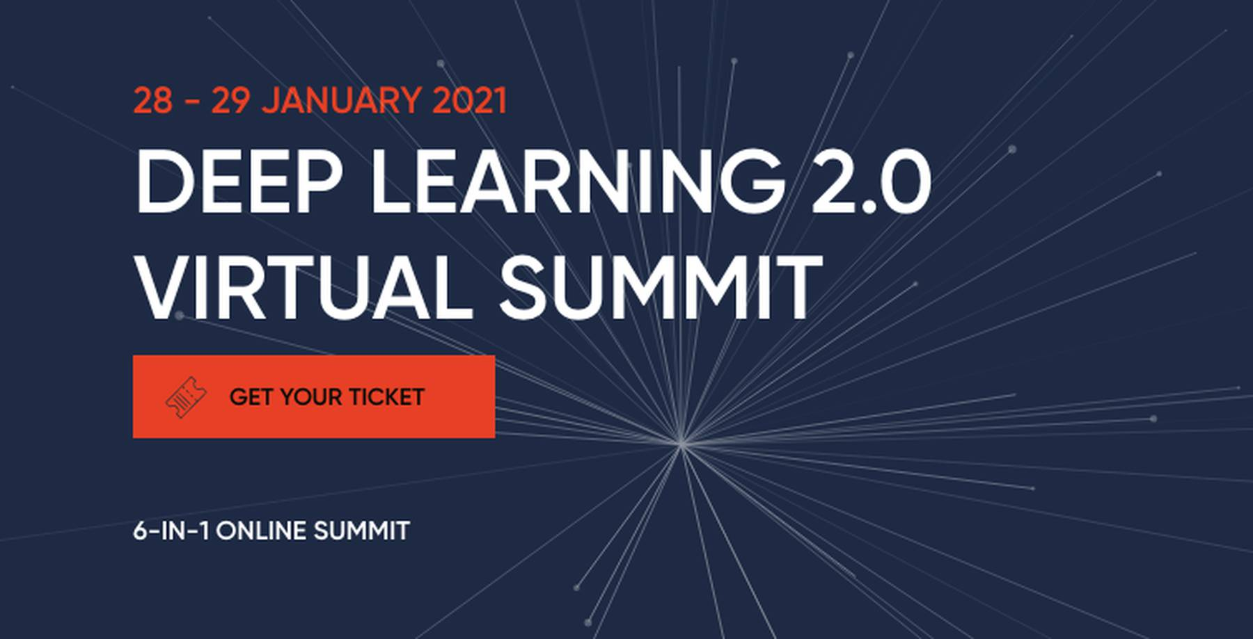 Deep Learning 2.0 Virtual Summit 2021