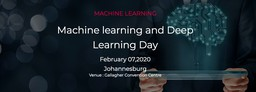 Machine learning and Deep Learning Day Johannesburg 2020